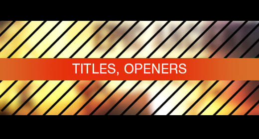 Titles, Openers