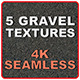 5 Gravel Textures -4K- Seamless