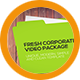 Fresh Corporate Video Package