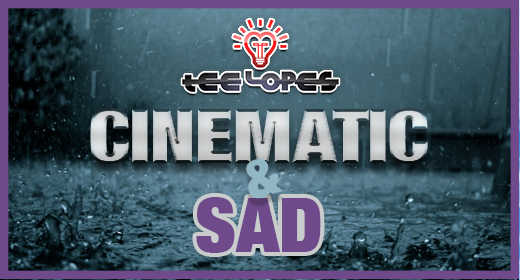 Cinematic & Sad