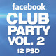 Facebook Timeline Cover Package Club Party Vol.2
