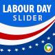 Labour Day Slider