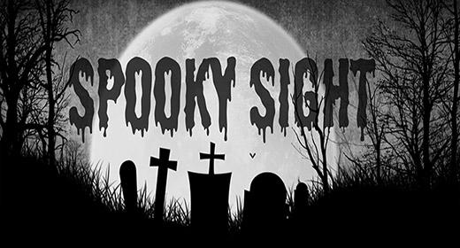 Spooky Sight
