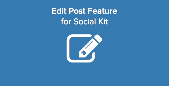 Edit Post and More Features for SocialKit