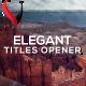 Elegant Titles Opener