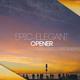 Epic Elegant Opener