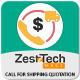 Zesttech Call For Shipping Quotation