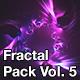 Fractal Pack Vol. 5