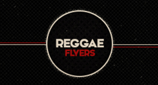 Reggae Flyers