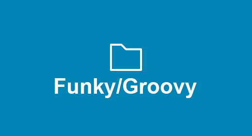 Funky, Groovy