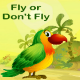Fly or Don't Fly