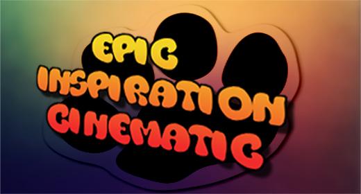 Inspiration Cinematic