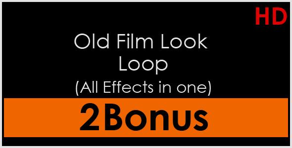 Old Film Look Loop All Effects in one