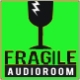 fragileaudioroom