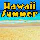 Hawaii Summer