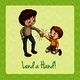 Old Saying Lend a Hand