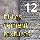 12 Hi-res cement / concrete textures