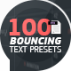 100 Bouncing Text Presets