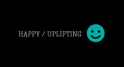 Happy - Uplifting