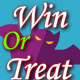 WIn Or Treat