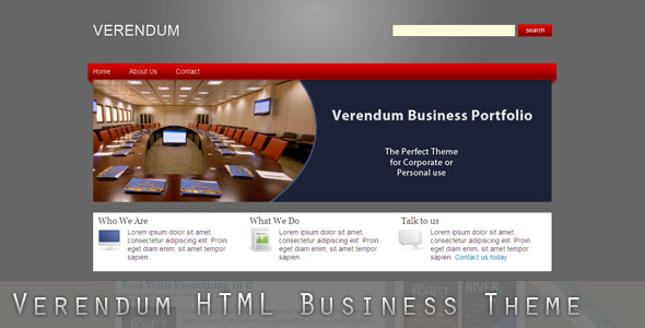 Verendum HTML Business Portfolio - Verendum Business Theme. This theme is great for Corporate Portfolios, Blogs, etc. Want to get your business out there? Verendum is a great way to get the Web Presense you need! It's easy to setup, easy to modify and gives great results.