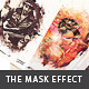 The Mask Effect - Artistic FX