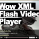 Wow XML Flash Video Player w/ Preroll & Invideo Ads - ActiveDen Item for Sale