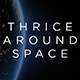 ThriceAroundSpace