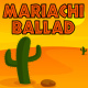 Mariachi Ballad