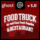 Food Truck & Restaurant 8 Styles - Ghost Theme - ThemeForest Item for Sale