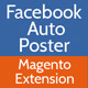 Facebook Auto Poster - Magento Extension - CodeCanyon Item for Sale