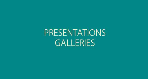 Galleries & Presentations