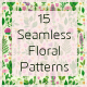 15 Seamless Floral Patterns