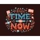 The Time Is Now Lettering Illustration