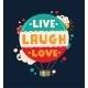 Live Laugh Love Quotation Lettering