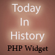 Today In History - PHP Widget ( WordPress - Joomla - html - and more )