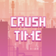 Crush Time