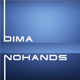 Dima-Nohands