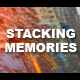 Stacking memories Slide