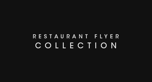 Restaurant Flyer Collection