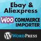 Ebay & Aliexpress WooCommerce Importer - CodeCanyon Item for Sale