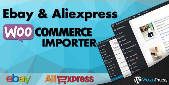 Ebay & Aliexpress WooCommerce Importer