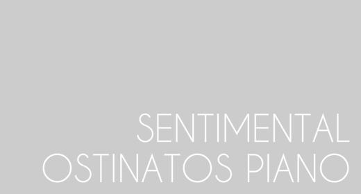 Sentimental Ostinatos Piano