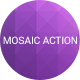 Mosaic Action | Unlimited Posibilities