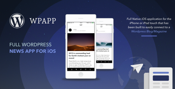 WPAPP - Full Wordpress News App for iOS - CodeCanyon Item for Sale