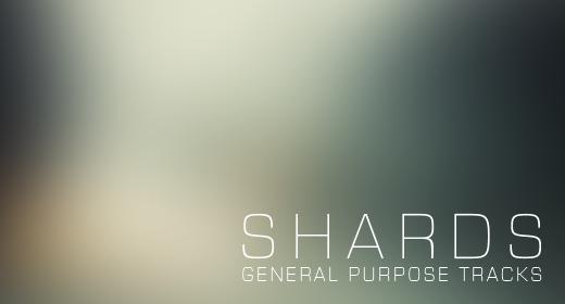 Shards - General Purpose Tracks