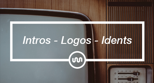 Intros - Logos - Idents