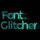 Font Glitcher
