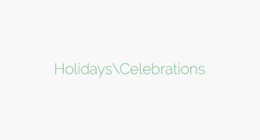 Holidays|Celebrations
