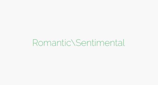 Romantic|Sentimental